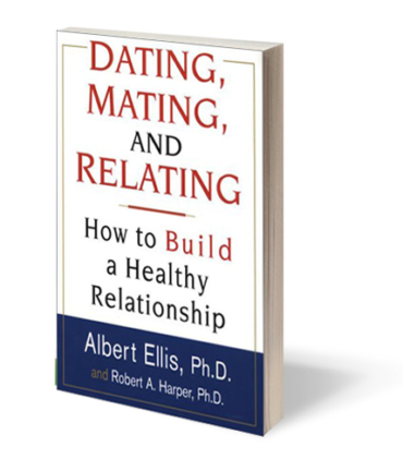 Ellis, A., & Harper, R. (2004). Dating, mating, and relating. New York: Citadel.